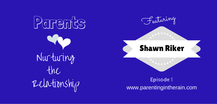 01: Nurturing the Relationship with Shawn Riker