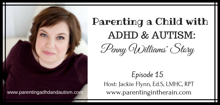 15: Parenting a Child with ADHD and Autism