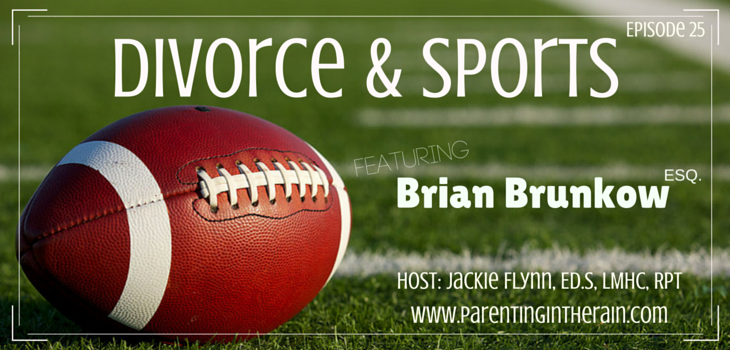 25: Divorce and Sports with Brian Brunkow