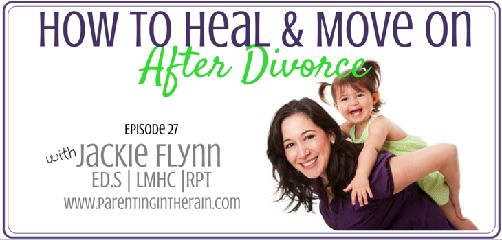 27: How to Heal and Move On After Divorce