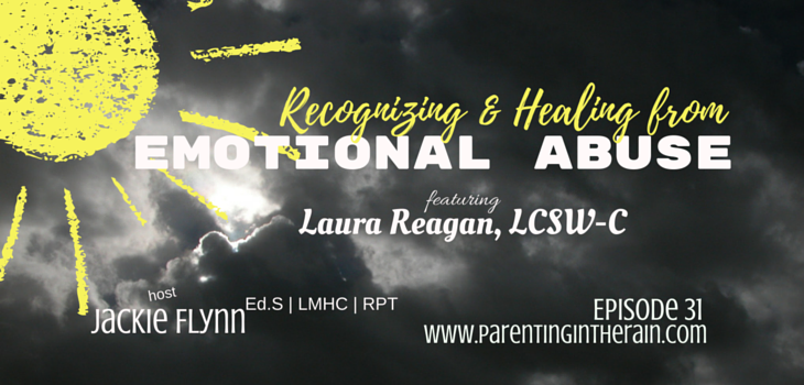 31: Recognizing and Healing From Emotional Abuse