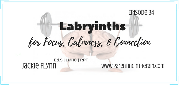 34: Labyrinths for Focus, Calmness, and Clarity