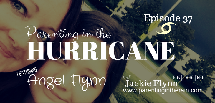 37: Parenting in the Hurricane